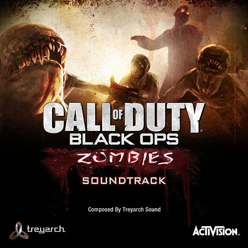 Call of Duty: Black Ops – Zombies Soundtrack by Treyarch Sound