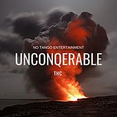 Unconquerable by THC