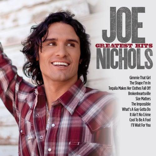 Greatest Hits by Joe Nichols