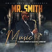 Music (feat. Charlie Smarts & Rona Ray) de Mr. Smith