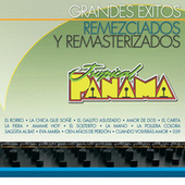 Grandes Éxitos Remezclados y Remasterizados by Tropical Panamá