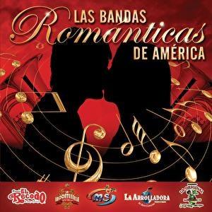 Las Bandas Románticas De América by Various Artists