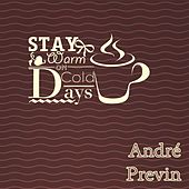Stay Warm On Cold Days by André Previn