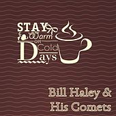 Stay Warm On Cold Days by Bill Haley & the Comets