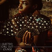 Electro Chill Out Lounge by Chillout Lounge
