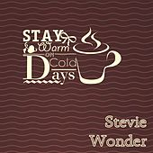 Stay Warm On Cold Days de Stevie Wonder