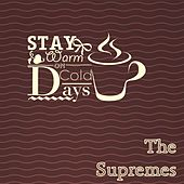 Stay Warm On Cold Days de The Supremes