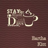 Stay Warm On Cold Days von Eartha Kitt