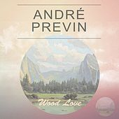 Wood Love by André Previn