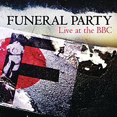 Live At The BBC by The Funeral Party