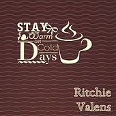 Stay Warm On Cold Days de Ritchie Valens