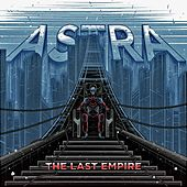 The Last Empire de Astra