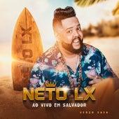 Ao Vivo em Salvador - Verão 2020 de Neto LX