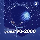 Dance '90-2000 - Vol. 2 de Prezioso, Marvin, Alex Gaudino, Paps 'n' Skar, DJ Ross, DY, U.S.U.R.A., Magic Box, Malik from the Outhere Brothers, Molella, Jinny, Silvia Coleman, Erika, Taleesa, Aladino, Aqua