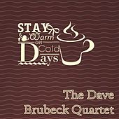 Stay Warm On Cold Days by The Dave Brubeck Quartet