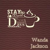 Stay Warm On Cold Days de Wanda Jackson