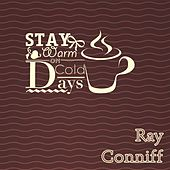 Stay Warm On Cold Days van Ray Conniff