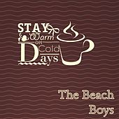 Stay Warm On Cold Days van The Beach Boys