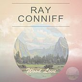 Wood Love de Ray Conniff
