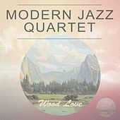 Wood Love by Modern Jazz Quartet