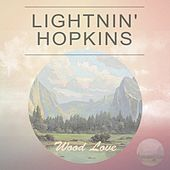 Wood Love von Lightnin' Hopkins