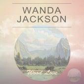 Wood Love de Wanda Jackson