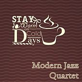 Stay Warm On Cold Days by Modern Jazz Quartet