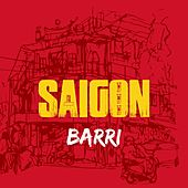 Barri by Saigon
