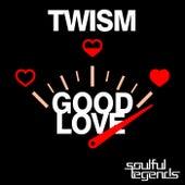 Good Love de Twism