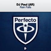 Rain Falls de DJ Paul