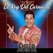 El Rey del Carnaval de Checo Acosta