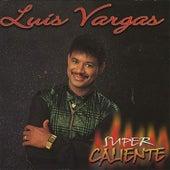Super Caliente van Luis Vargas