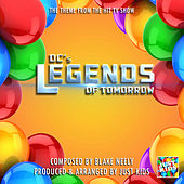 DC's Legends Of Tomorrow Theme (From