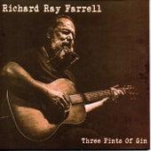 Three Pints of Gin de Richard Ray Farrell