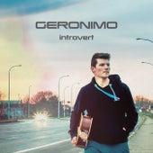 Introvert von Geronimo