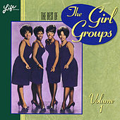 The Best of the Girl Groups, Vol. 1 de Various Artists