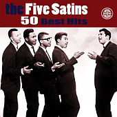 50 Best Hits by The Five Satins