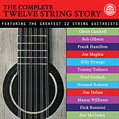 The Complete Twelve String Story by Various Artists