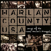 Harlan County USA: Songs Of The Coal Miner's Struggle by Various Artists