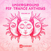 Underground Psy-Trance Anthems, Vol. 14 de Various Artists