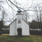 The Last Row von Willie D