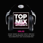 Top mix devedesete, Vol. 2 van Dr. Iggy, Đogani, dlz, Duck, Funky G, Moby Dick, B3, Ivan Gavrilovic, Ella B, 187, FOKUS, Gala, Lina, W-Ice
