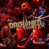 Damned Alive (Live) de Drowned