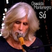 Só de Oswaldo Montenegro