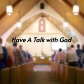 Have a Talk with God by Myrna Summers, Chuck Jackson, Mel
