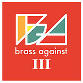 Brass Against III von Brass Against