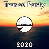 Trance Party 2020 by Various Artists