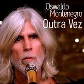 Outra Vez de Oswaldo Montenegro