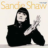 Hello Angel (Deluxe Edition) de Sandie Shaw
