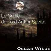 Le Crime de Lord Arthur Savile by Pierrick Fourcade